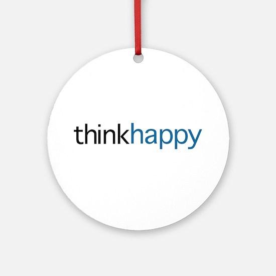 Think Happy Ornament (Round)