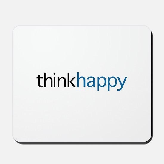 Think Happy Mousepad