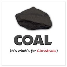 Coal - It's what's for Christ Poster