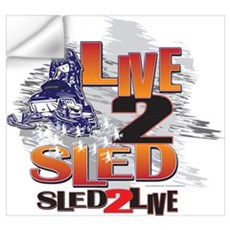 Live 2 sled sled 2 live Wall Decal