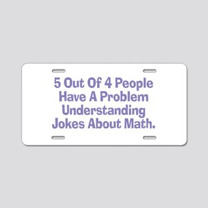 Math Jokes Aluminum License Plate