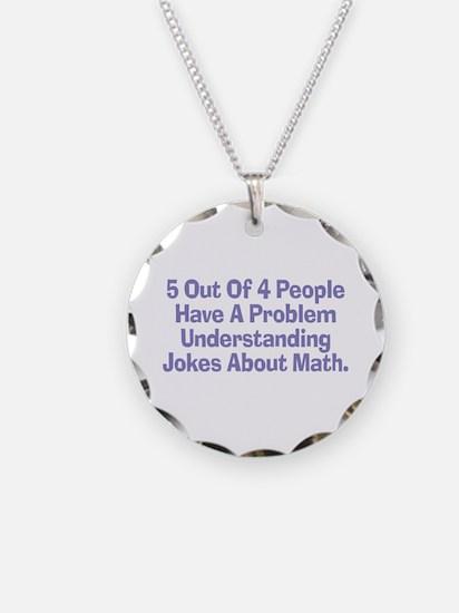 Math Jokes Necklace Circle Charm