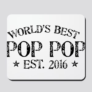 World's Best Pop Pop Est 2016 Mousepad