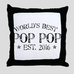 World's Best Pop Pop Est 2016 Throw Pillow