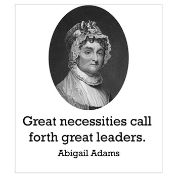 Abigail Adams Quotes Delectable Abigail Adams Quote Posters  Cafepress