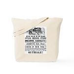 RAILROAD OUTRAGE Tote Bag