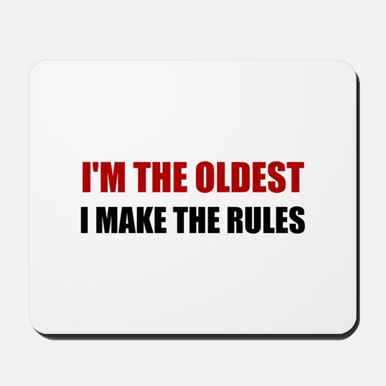 Oldest Make The Rules Mousepad