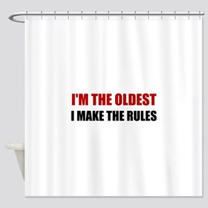 Oldest Make The Rules Shower Curtain