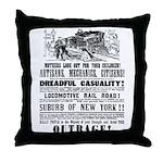 RAILROAD OUTRAGE Throw Pillow