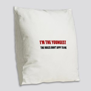 Youngest Rules Don't Apply Burlap Throw Pillow