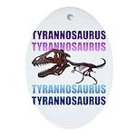 Tyrannosaurus Ornament (Oval)