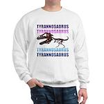 Tyrannosaurus Sweatshirt