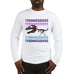 Tyrannosaurus Long Sleeve T-Shirt