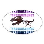 Tyrannosaurus Sticker (Oval 50 pk)