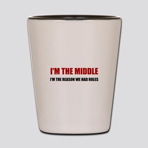 Middle Reason For Rules Shot Glass