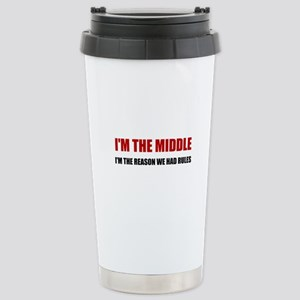 Middle Reason For Rules Travel Mug