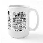 RAILROAD OUTRAGE Large Mug