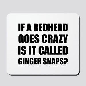 Redhead Called Ginger Snap Mousepad