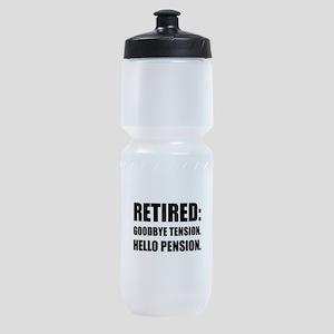 Retired Goodbye Tension Hello Pension Sports Bottl