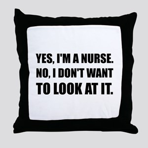 Nurse Dont Look Throw Pillow