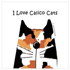 I Love Calico Cats Poster