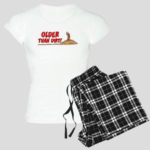 Older Than Dirt Women's Light Pajamas