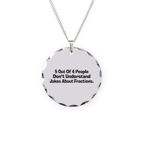 Fraction Jokes Necklace Circle Charm