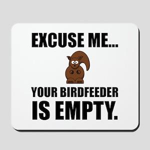 Squirrel Birdfeeder Empty Mousepad