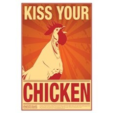 Kiss Your Chicken Poster