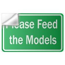 Feed the Models Wall Decal