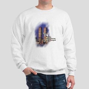 September 11, we will never forget - Sweatshirt