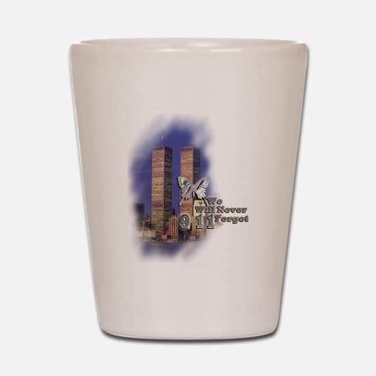 September 11, we will never forget - Shot Glass
