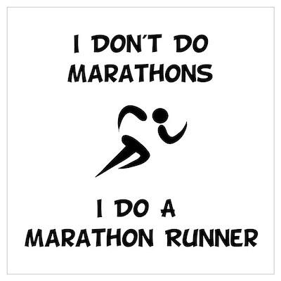 Do A Marathon Runner Poster
