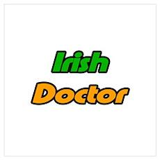 """""""Irish Doctor"""" Poster"""