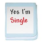 Yes I'm Single baby blanket