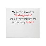 My Parents Went To DC Throw Blanket