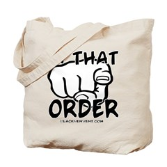 In That Order! Tote Bag