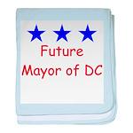 Future Mayor of DC baby blanket