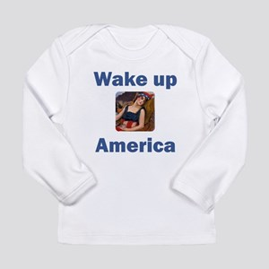 Wake Up America Long Sleeve Infant T-Shirt