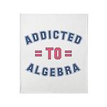 Addicted to Algebra Throw Blanket
