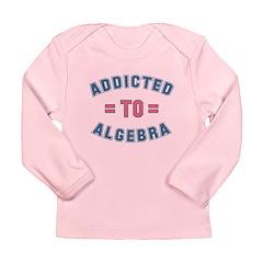 Addicted to Algebra Long Sleeve Infant T-Shirt