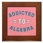 Addicted to Algebra Framed Tile