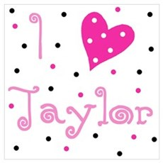 ~ I (Heart) Taylor Poster