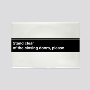 """NYC Subway """"Stand clear of th Rectangle Magnet"""