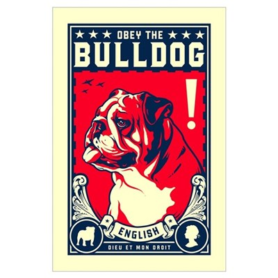 Obey the English Bulldog! Poster