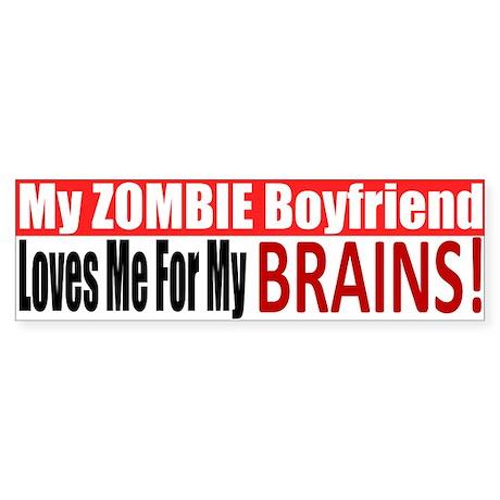 Zombie Boyfriend BUMPER Sticker (Bumper 10 pk)