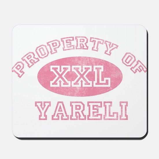 Property of Yareli Mousepad