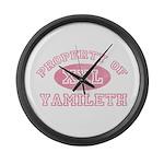 Property of Yamileth Large Wall Clock