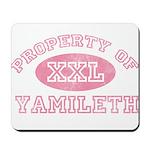Property of Yamileth Mousepad