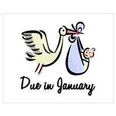 Due In January Stork Poster